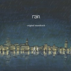 rain (Game) Soundtrack (CD1)