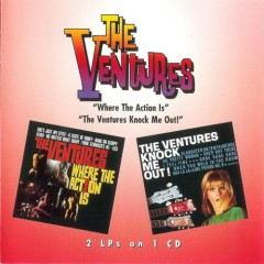 Where The Action Is / Ventures Knock Me Out (CD1)