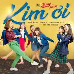 Kim Ơi (Tháng Năm Rực Rỡ OST) (Single)