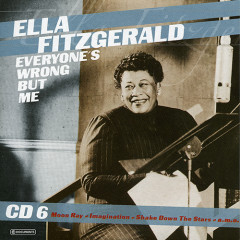 Everyone's Wrong But Me (CD 6)