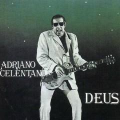 Deus 1981 - Adriano Celentano
