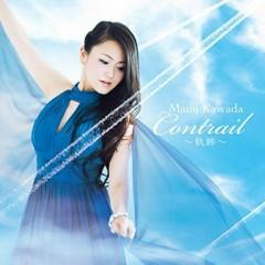 Contrail - Kiseki - - Mami Kawada