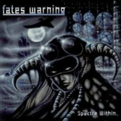 The Spectre Within - Fates Warning