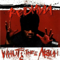 Whut Thee Album (CD1) - Redman