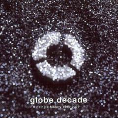 Globe Decade -Single History 1995-2004 CD3