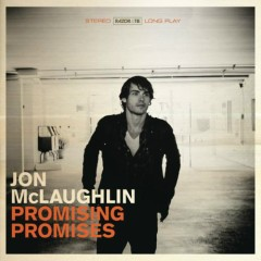 Promising Promises  - Jon Mclaughlin