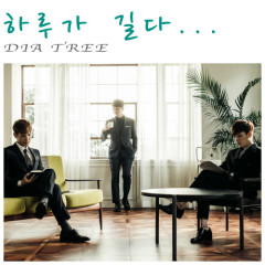 The Day Is So Long - Dia Tree