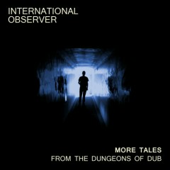 More Tales From The Dungeons Of Dub - EP