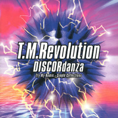 DISCORdanza Try My Remix - Single Collections  - T.M Revolution
