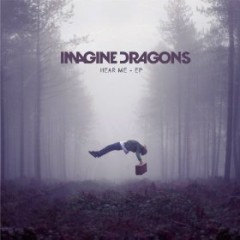Hear Me (EPs) - Imagine Dragons