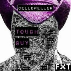 Tough Guy - Celldweller