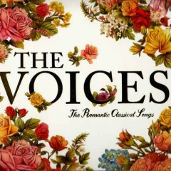 The Voices - The Romantic Classical Songs CD1 - Various Artists