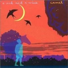 A Nod And A Wink - Camel
