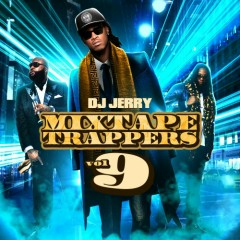 Mixtape Trappers 9 (CD2)