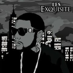 Exquisite - Le$