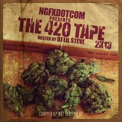 The 420 Tape 2K13 (CD2)