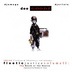 Floetic Justice 2 (CD1) - Dee Goodz