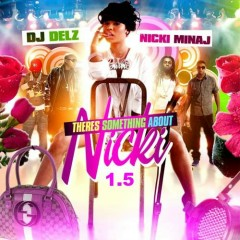 There's Something About Nicki 1.5 (CD2)