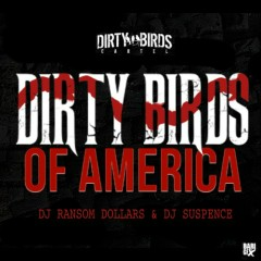 Dirty Birds Of America (CD1)