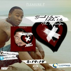 Break Up To Make Up - Pleasure P