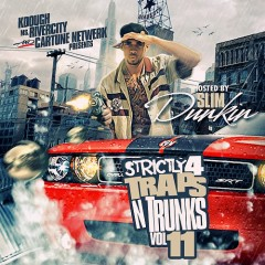 Strictly 4 The Traps N Trunks 11 (CD2)