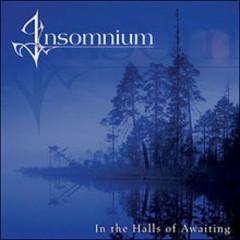 In The Halls Of Awaiting - Insomnium