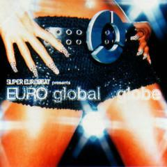 Super Eurobeat Presents Euro Global - Globe