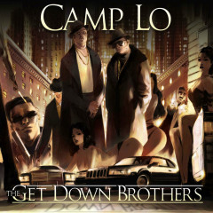 The Get Down Brothers - Camp Lo