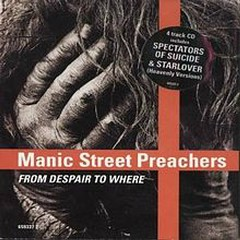 From Despair to Where - Manic Street Preachers