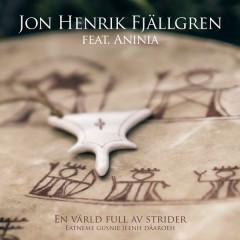 En Värld Full Av Strider (Eatneme Gusnie Jeenh Dåaroeh) (Single)