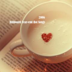 Billboard Hot 100 Of 2006 (CD4)