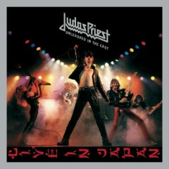 Unleashed In The East - Judas Priest