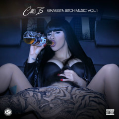 Gangsta Bitch Music, Vol. 1 - Cardi B