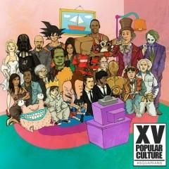 Popular Culture - XV