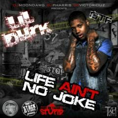 Life Ain't No Joke - Lil Durk