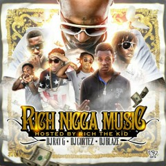 Rich Nigga Music (CD1)