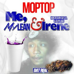 Me, My Lean & Irene (CD1) - Moptop