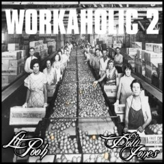 Workaholic 2 (CD1) - Lil Pooh