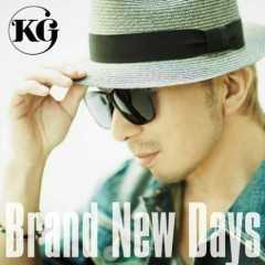 Brand New Days - KG