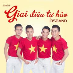 Giai Điệu Tự Hào - 135 Band
