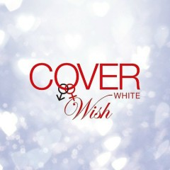 Cover White Otoko ga Onna wo Utautoki 2 - Wish