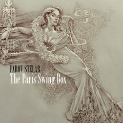 Paris Swing Box - Parov Stelar