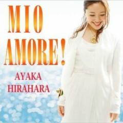 Mio Amore! - Ayaka Hirahara