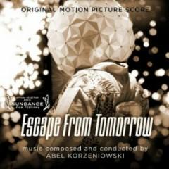 Escape From Tomorrow OST - Abel Korzeniowski