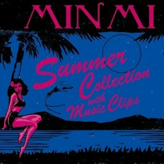 Summer Collection With Music Clips - Minmi