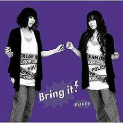 Bring It ! - Puffy
