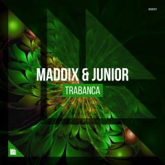 Trabanca (Single) - Maddix, Junior