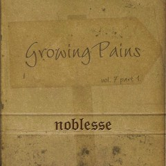 Growing Pains - Noblesse