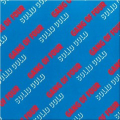 Hard Solid Gold (CD2) - Gang Of Four