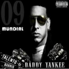 Daddy Yankee Mundial - Daddy Yankee